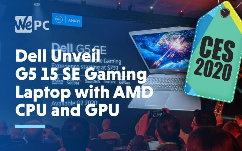 Dell unveils G5 15 SE Gaming Laptop
