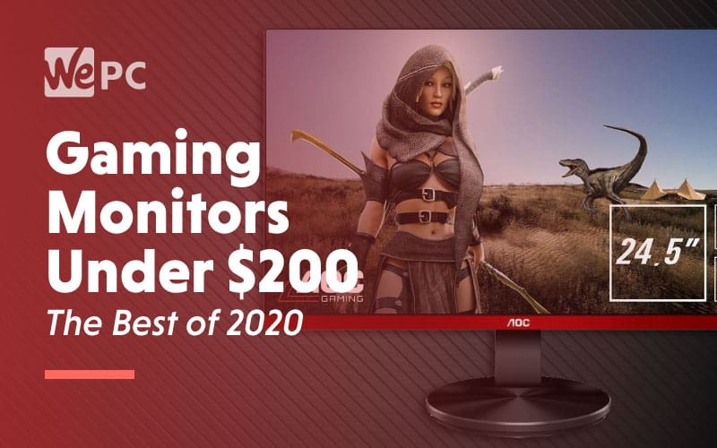 Gaming Monitors Under 200 Dollars The Best of 2020