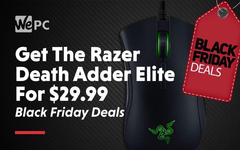 Get The razer death adder elite for 29 99 dollars black friday deals