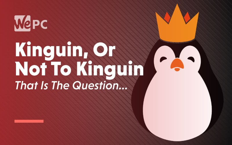 Kinguin or not to kinguin that is the question