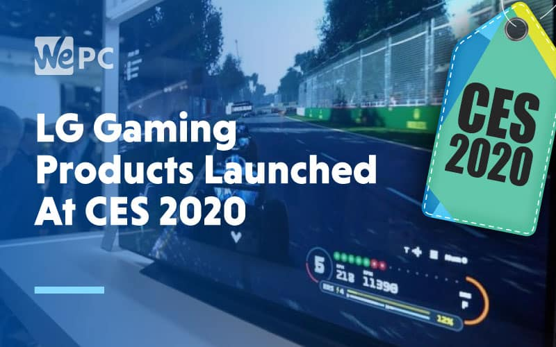 LG Gaming Products Launched At CES 2020