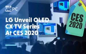 LG Unveil OLED CX TV Series at CES