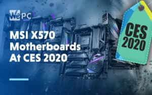 MSI X570 Motherboards At CES 2020