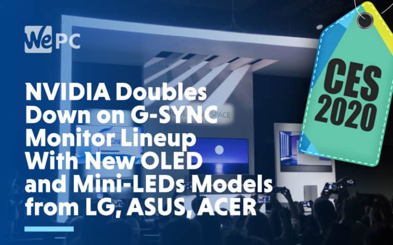 NVIDIA Doubles Down on G SYNC Monitor Lineup With New OLED and Mini LEDs Models from LG ASUS ACER
