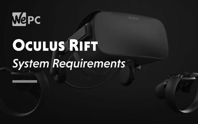 Oculus Rift System Requirement