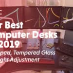 Our Best Computer Desks Of 2019 L Shaped Tempered Glass Height Adjustment