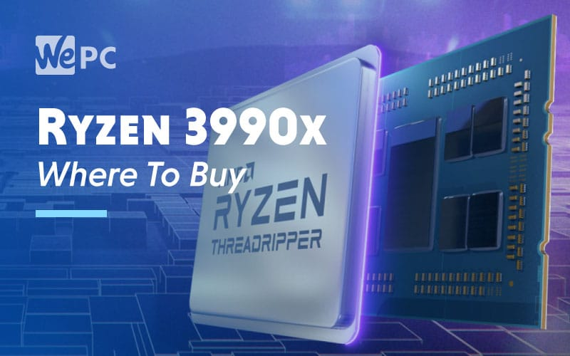 Ryzen 3990x Where To Buy
