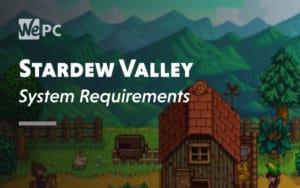 Stardew Valley System Requirement