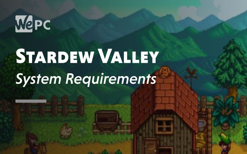 Stardew Valley System Requirement