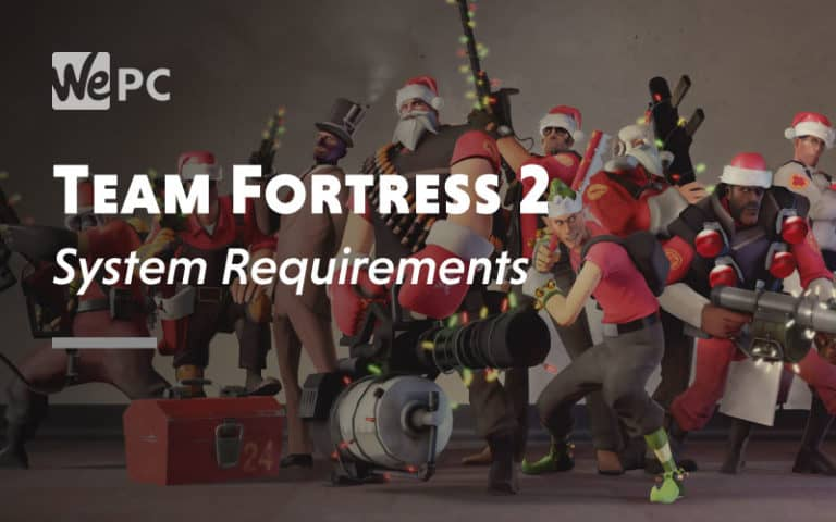 Team Fortress 2 System Requirement