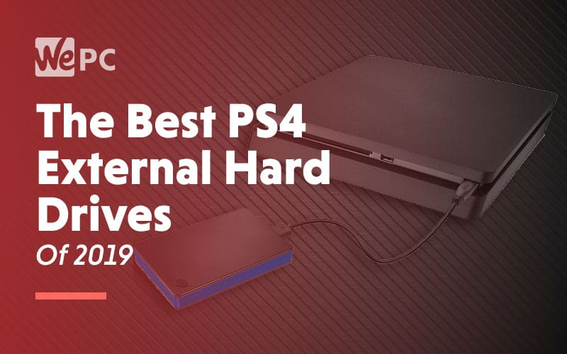 The Best PS4 External Hard Drives of 2019