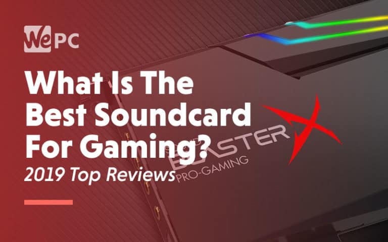 What is the best soundcard for gaming 2019 top reviews