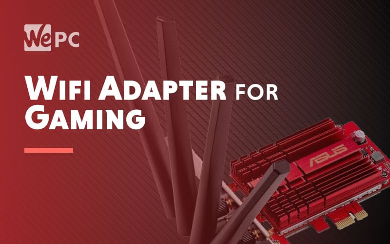 Wifi Adapter for Gaming