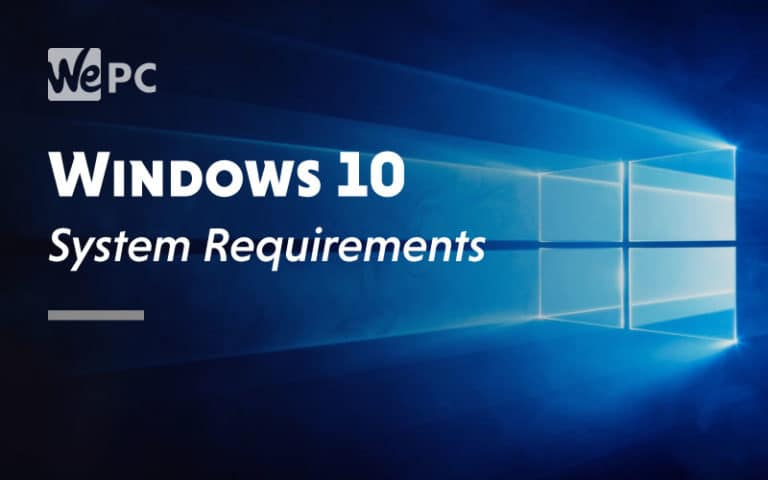 Windows 10 System Requirement