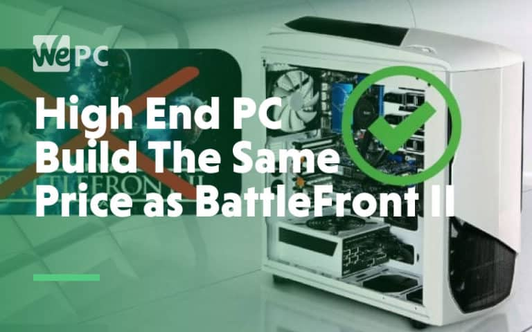 high end pc build the same price as battlefront