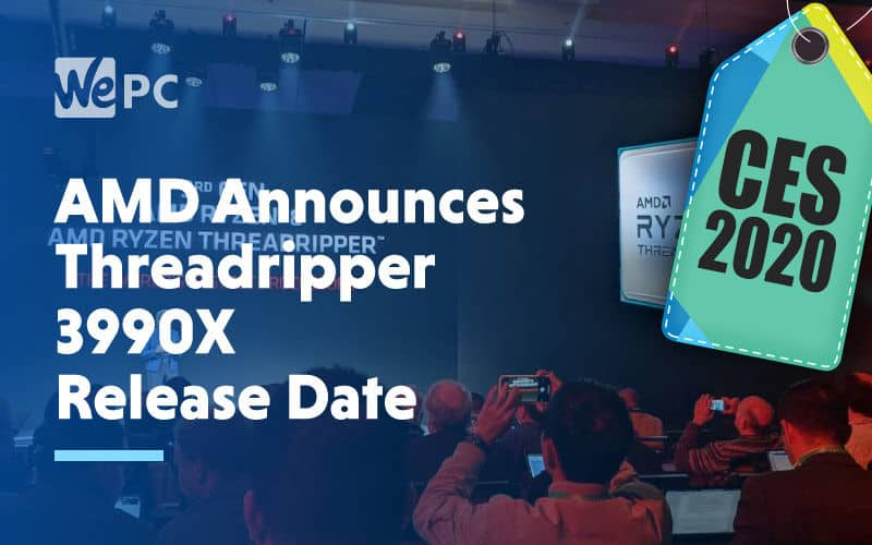 large AMD Announces Threadripper 3990X Release Date