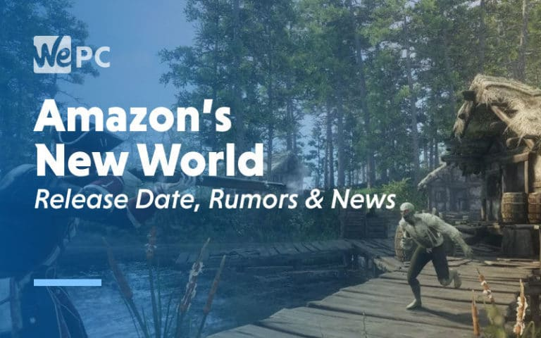 large Amazons New World Release Date Rumours News