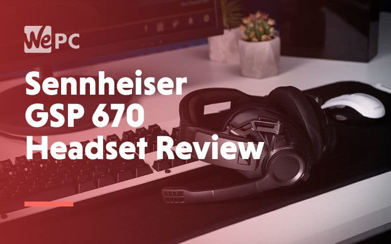 large sennheiser gsp 670 headset review