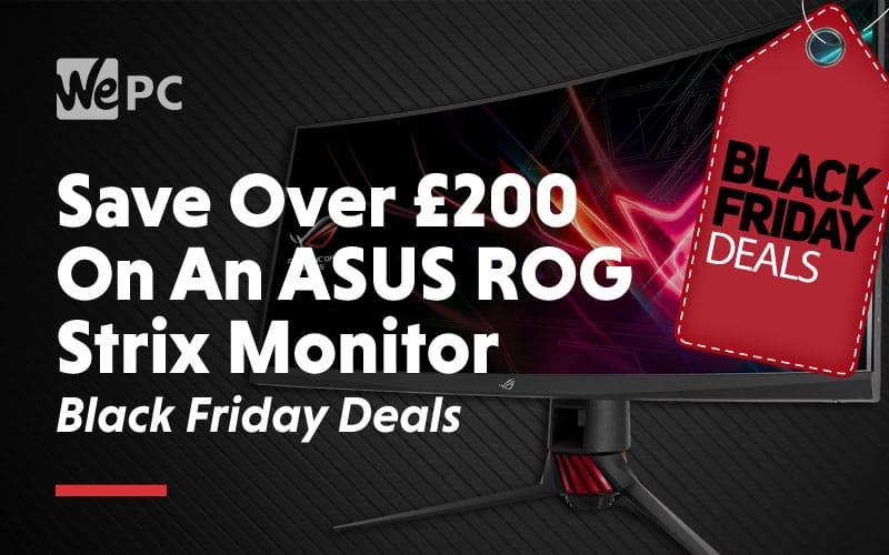 save over 200 dollars on an asus rog strix monitor black friday deals