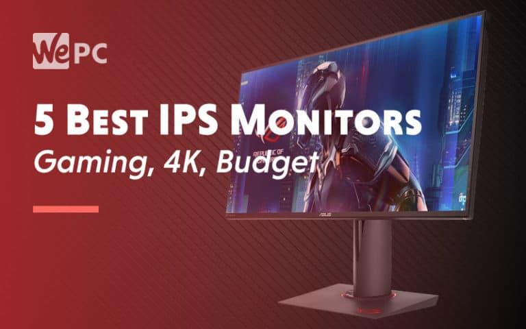 5 Best IPS Monitors