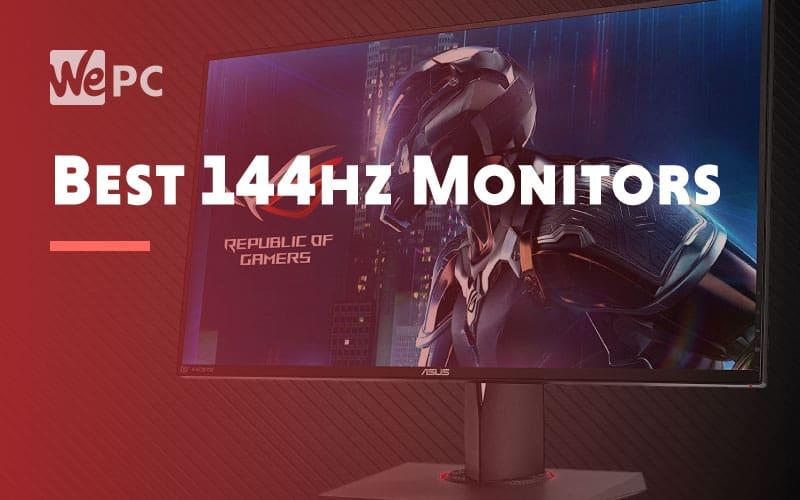 Best 144hz Monitors