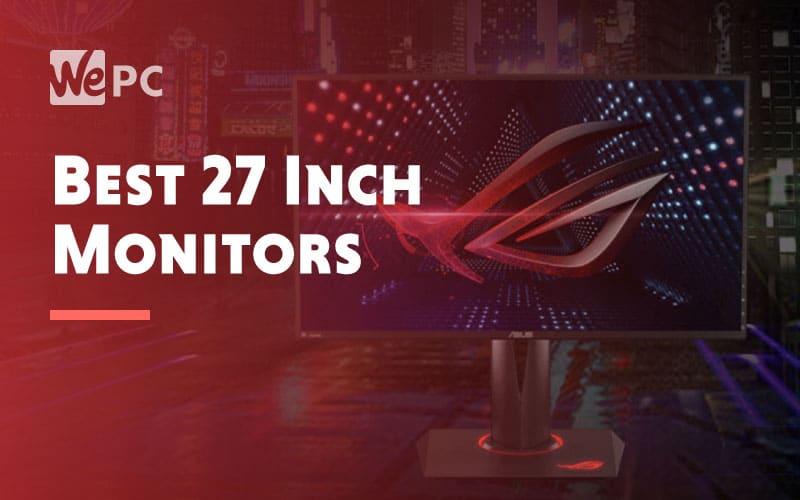Best 27 Inch Monitors