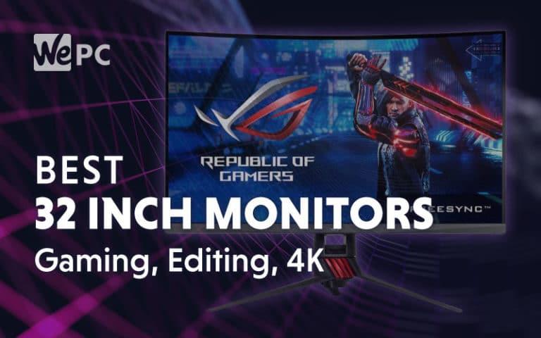 Best 32 Inch Monitors