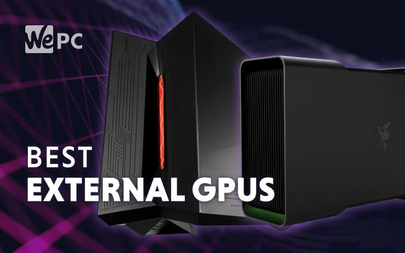 Best External GPUs