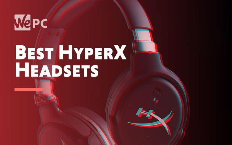 Best HyperX Headsets