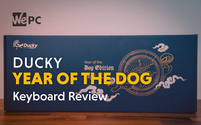Ducky Year Of The Dog RGB Mechanical Keyboard Review