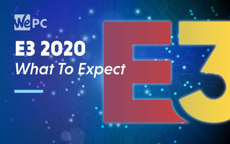 E3 2020 What To Expect