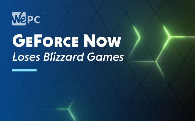 GeForce Now Loses Blizzard Games