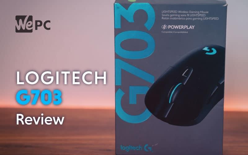 Logitech G703 Mouse Review