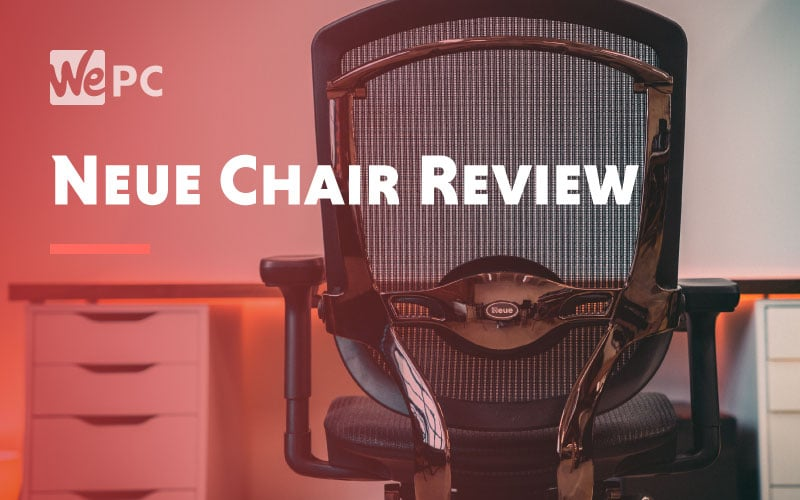 Neue Chair Review