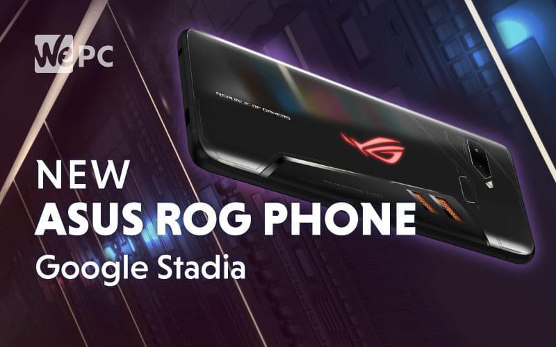 New ASUS ROG Phone Google Stadia