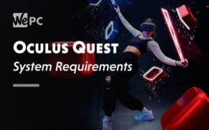 Oculus Quest System Requirement