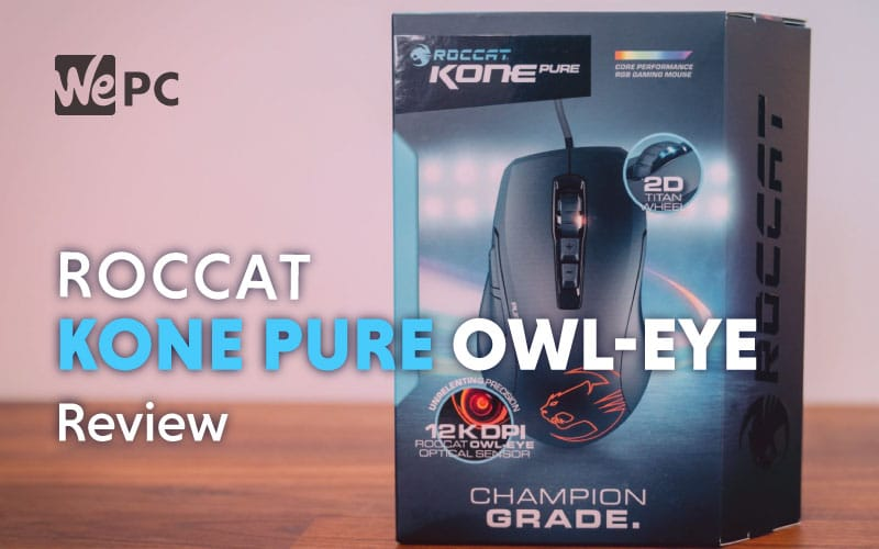 Roccat Kone Pure Owl Eye Mouse Review