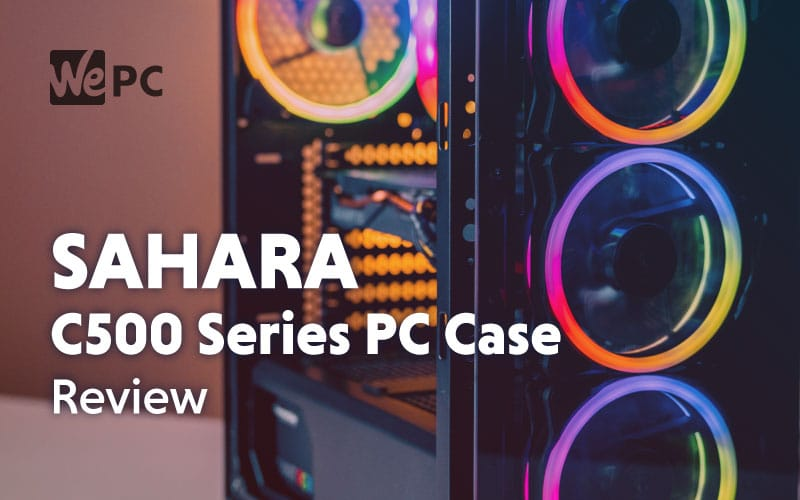 Sahara C500 Series PC Case Review 1