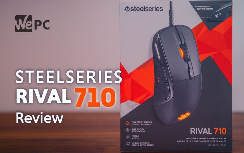 SteelSeries Rival 710 Mouse Review