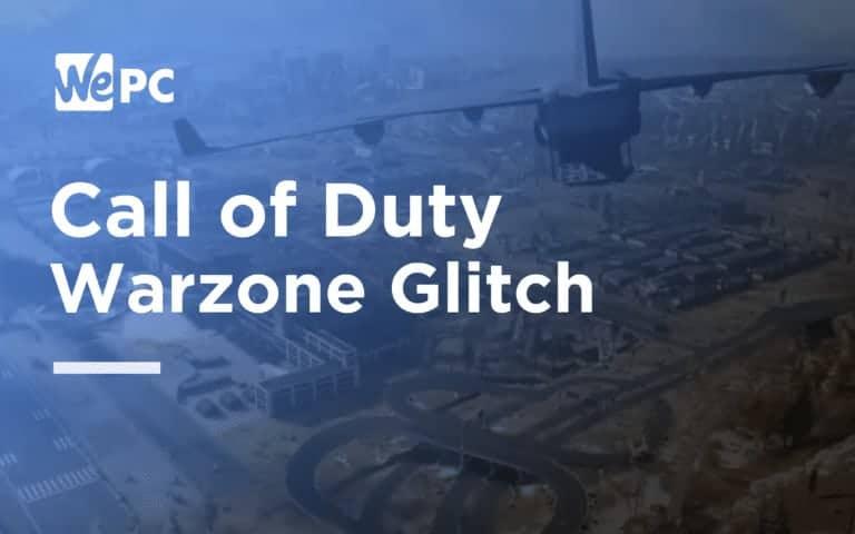 Call Of Duty Warzone Glitch