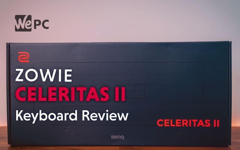 Zowie Celeritas II Gaming Keyboard Review