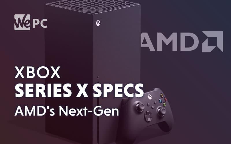 xbox series x specs amd next gen