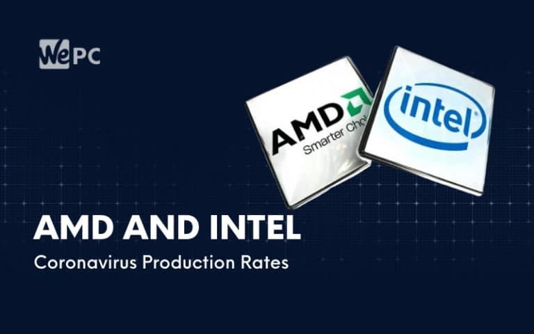 AMD And Intel Reassure Customers That Supply Chains Are Healthy Despite Coronavirus