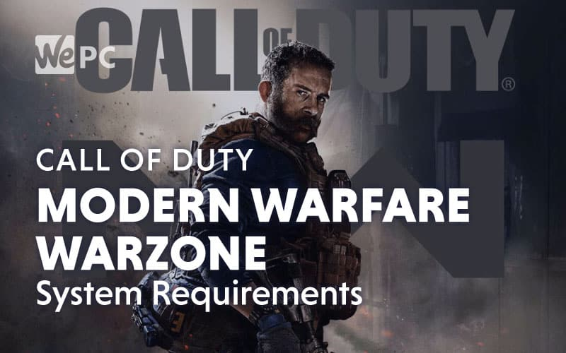 Call of Duty Modern Warfare Warzone System Requirements