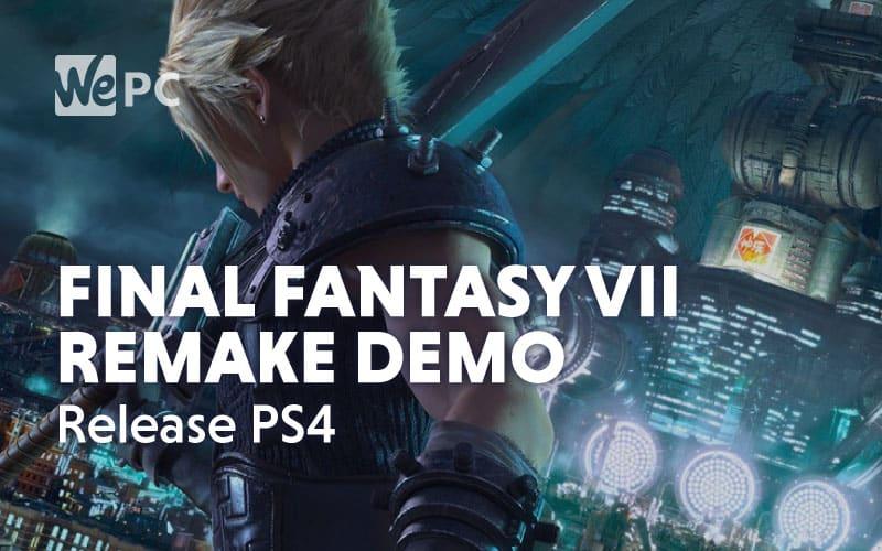 Final Fantasy VII Remake Demo Release PS4