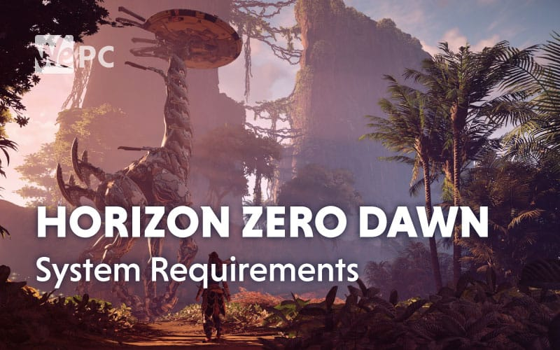 Horizon Zero Dawn System Requirements 1