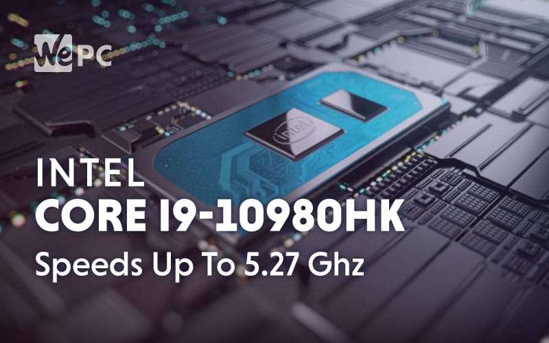 New Benchmark Intel Core i9 10980HK Speeds up to 5.27 Ghz