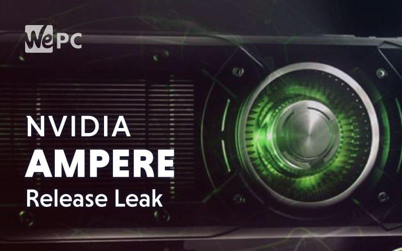 Nvidia Ampere Release Leak