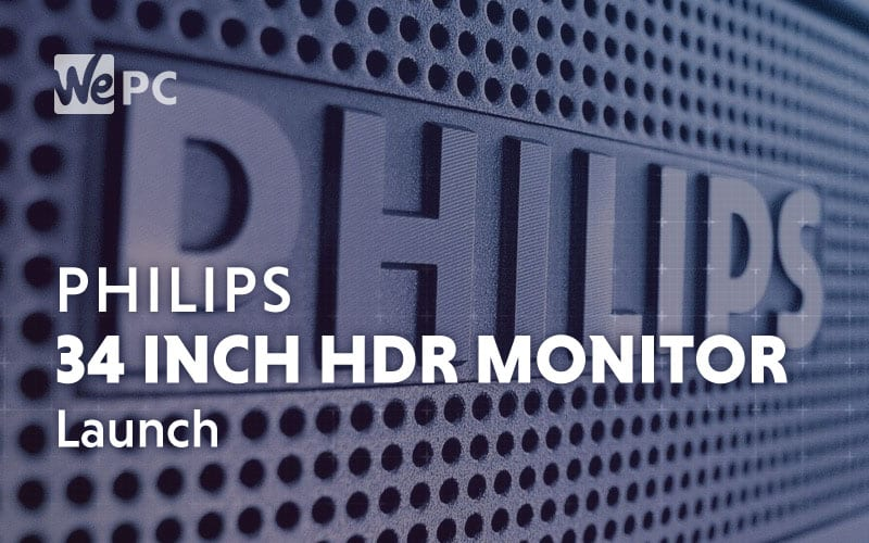 Philips 34 Inch HDR Monitor Launch