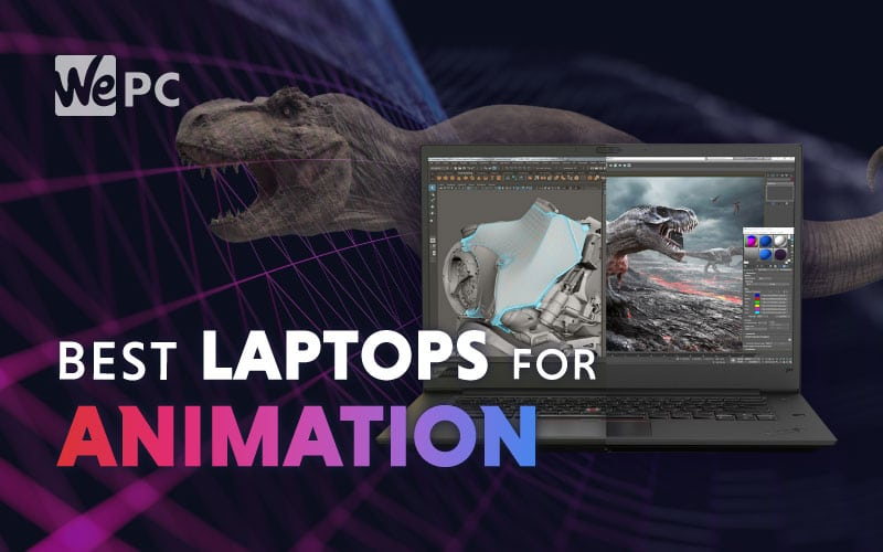 The Best Laptops For Animation